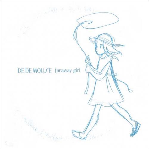 DE DE MOUSE-Faraway Girl