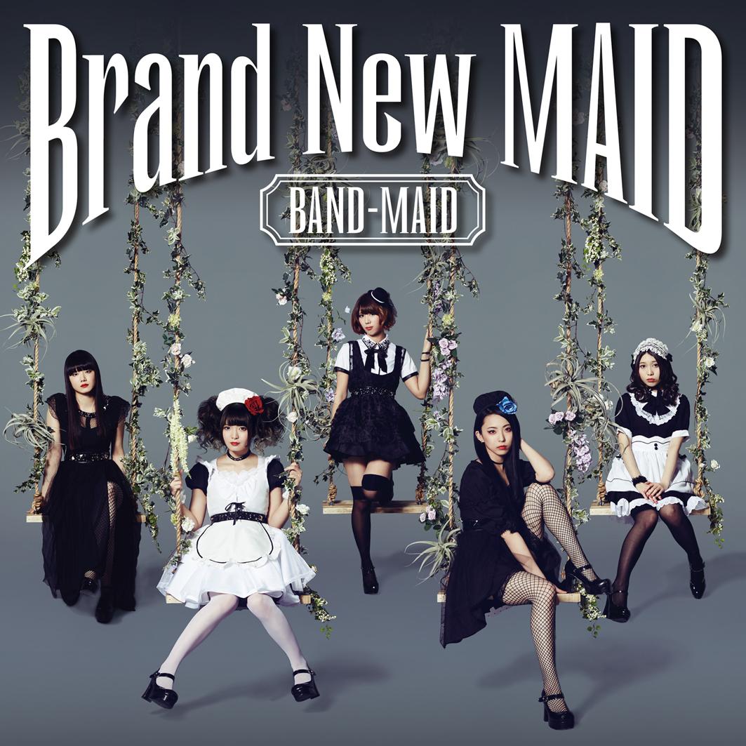 BAND-MAID Brand New Maid JPU Records
