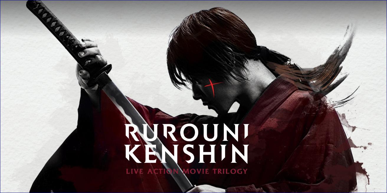 Rurouni Kenshin Trilogy