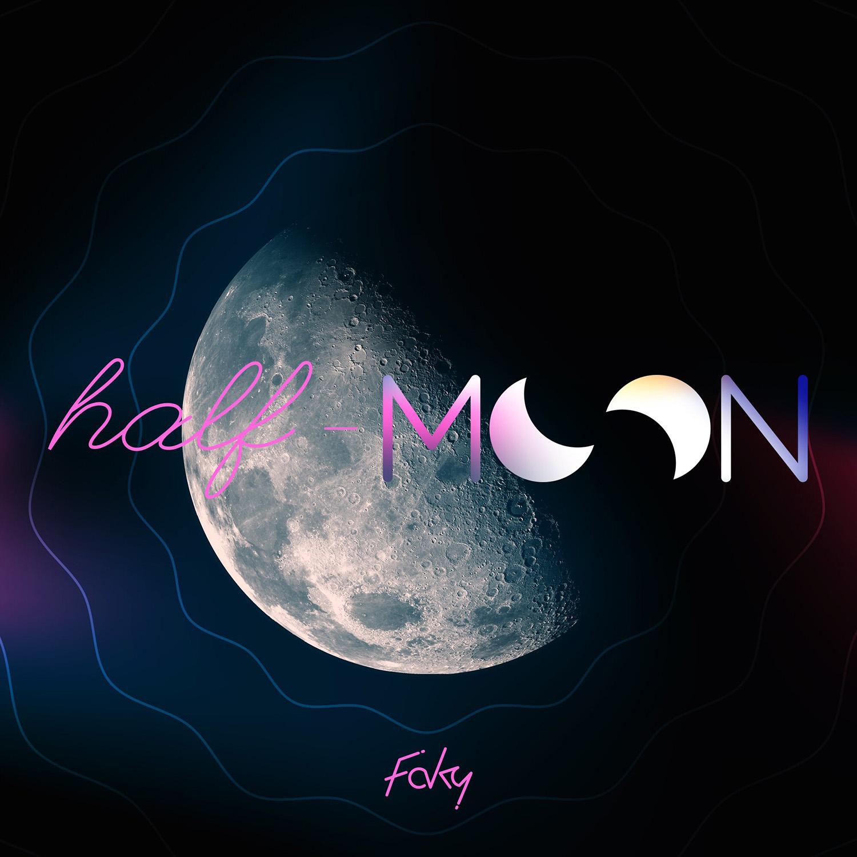 FAKY half-moon