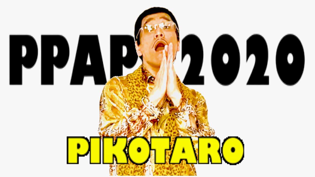Pikotaro PPAP 2020