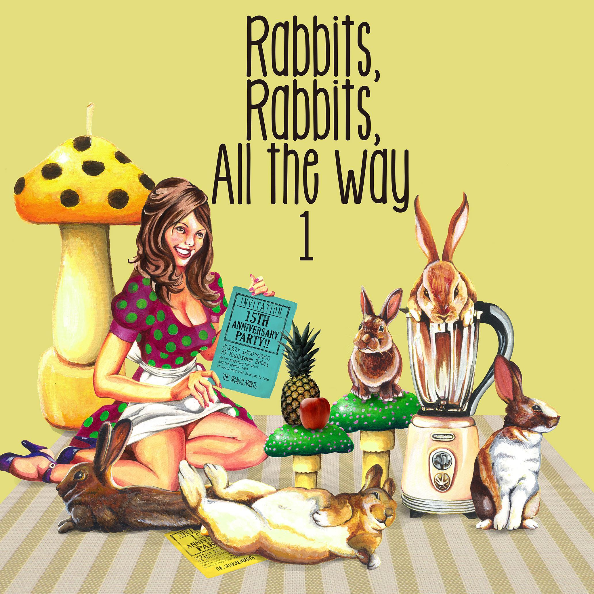 Shakalabbits - Rabbits, Rabbits, All the way 1