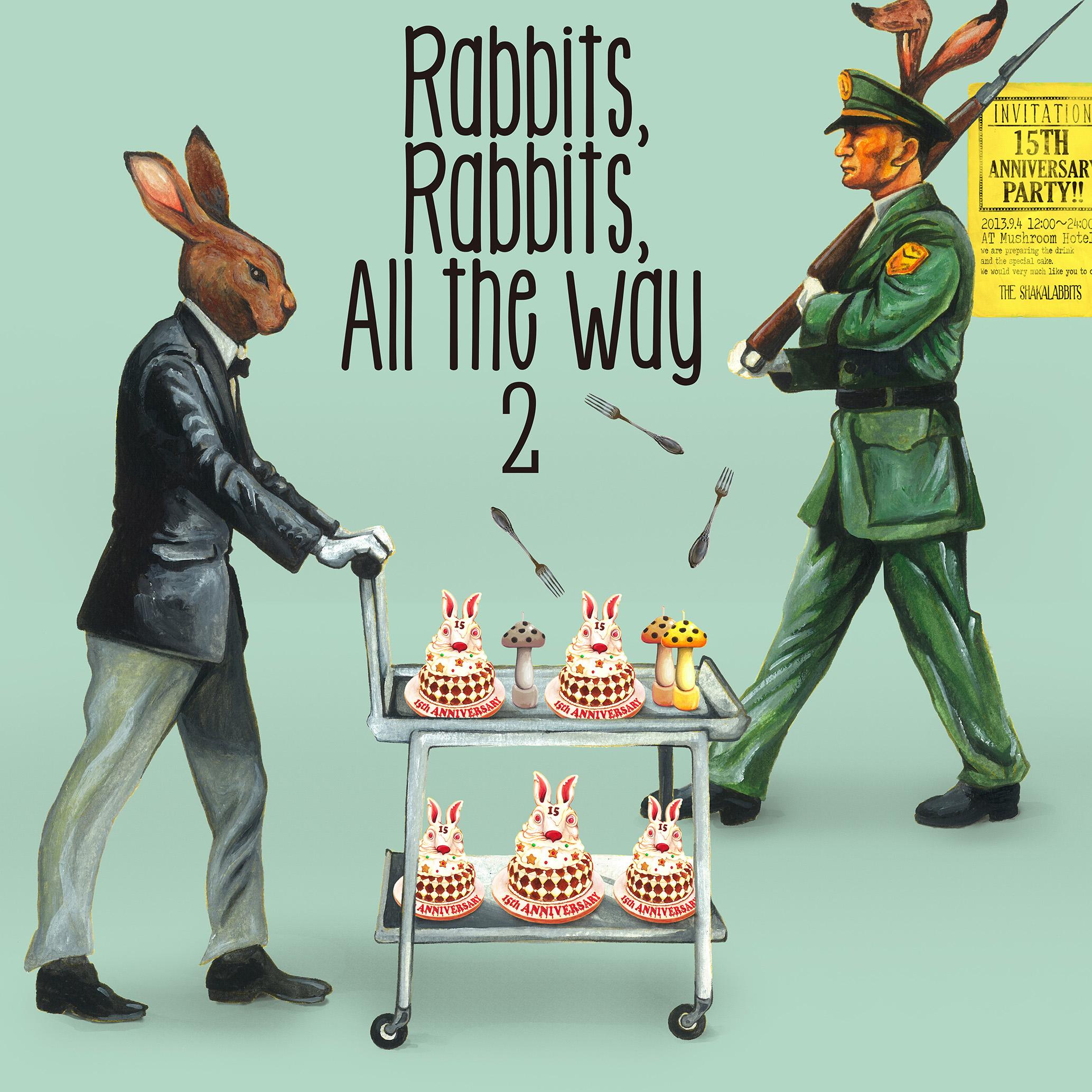 Shakalabbits - Rabbits, Rabbits, All the way 2