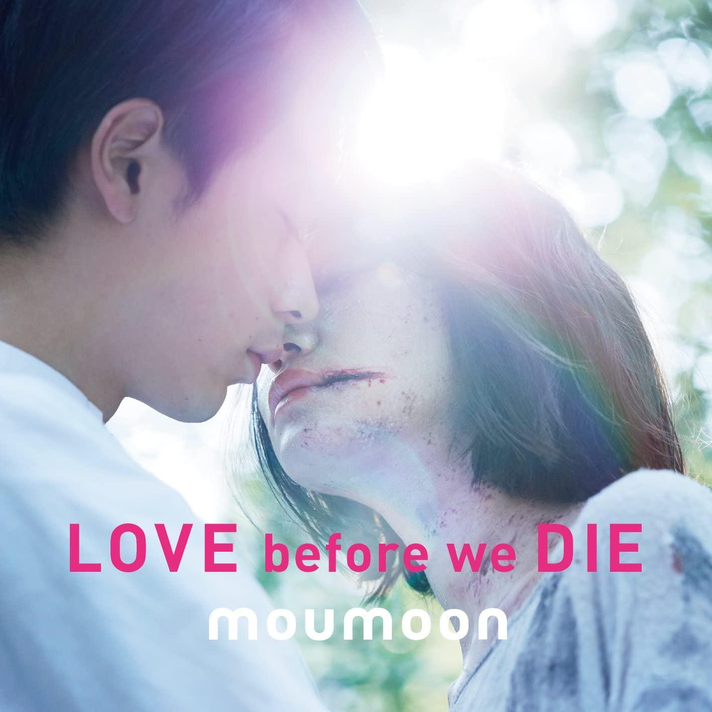moumoon - Love before we Die