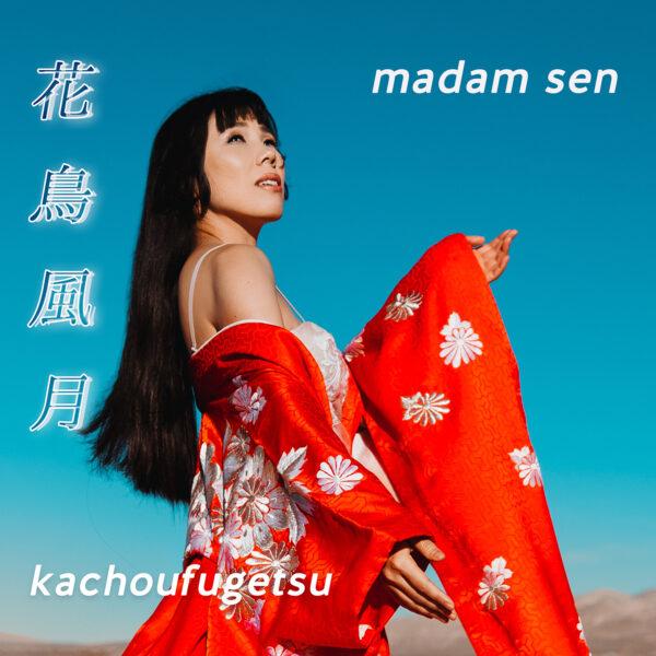 Madam Sen Kachoufugetsu