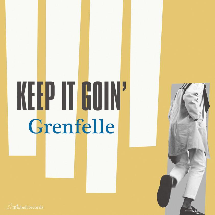 Grenfelle Keep It Goin
