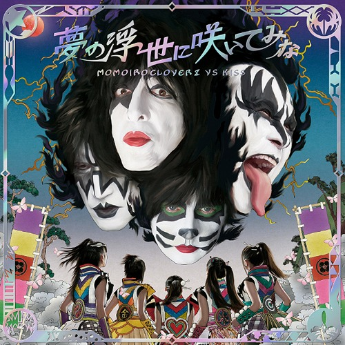 Momoiro Clover Z KISS - Yume no Ukiyo ni Saitemina