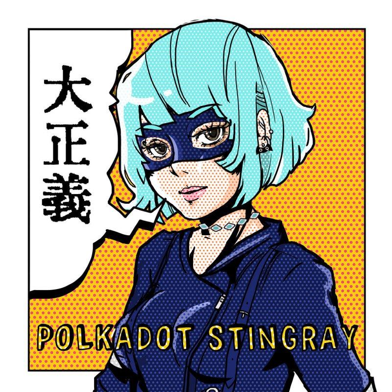 Polkadot Stingray - Dai Seigi